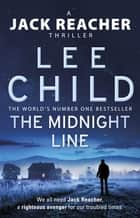 The Midnight Line - (Jack Reacher 22) ebook by