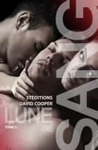 Lune de sang - Tome 5 (Roman gay) ebook by David Cooper