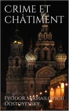 Crime et châtiment ebook by Fyodor Mikhailovich Dostoyevsky