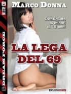 La Lega del 69 ebook by Marco Donna