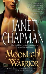 Moonlight Warrior ebook by Janet Chapman