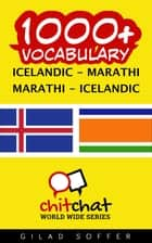 1000+ Vocabulary Icelandic - Marathi ebook by Gilad Soffer
