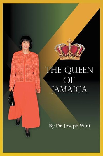 The Queen of Jamaica ebook by Dr. Joseph Wint