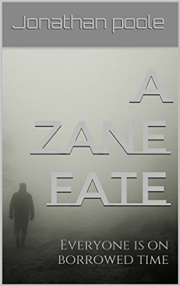 A Zane Fate - Everyone is on borrowed time ebook by Jonathan Poole