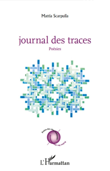 Journal des traces - Poésies ebook by Mattia Scarpulla