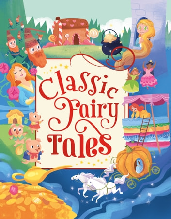 Classic Fairy Tales ebook by Maxine Barry