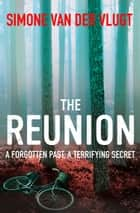 The Reunion ebook by Simone van der Vlugt