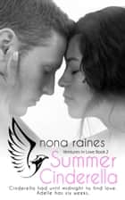 Summer Cinderella ebook by Nona Raines