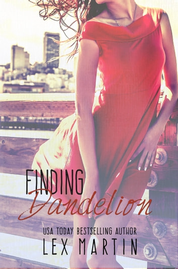 Finding Dandelion ebook by Lex Martin