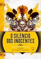 O silêncio dos inocentes ebook by Thomas Harris, Antonio Gonçalves Penna