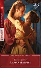 L'amante russe eBook by Bronwyn Scott