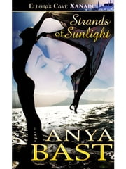 Strands of Sunlight ebook by Anya Bast
