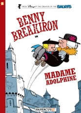 Benny Breakiron #2: Madame Adolphine ebook by Peyo