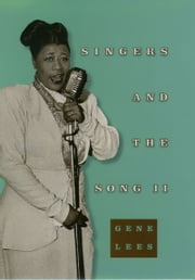 Singers and the Song II ebook by Gene Lees