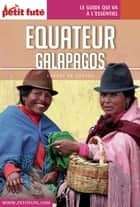 EQUATEUR 2016 Carnet Petit Futé ebook by Dominique Auzias, Jean-Paul Labourdette