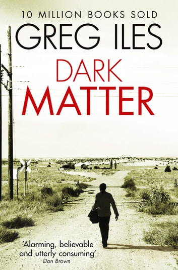 Dark Matter ebook by Greg Iles