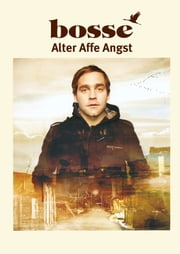 Alter Affe Angst - Notenausgabe ebook by Axel Bosse
