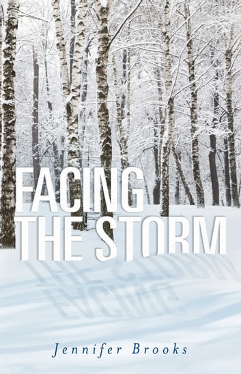 Facing the Storm ebook by Jennifer Brooks