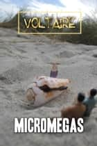 Micromegas ebook by Voltaire