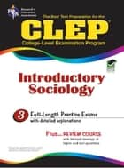 CLEP Introductory Sociology ebook by William Egelman