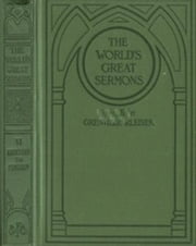 The World's Great Sermons, Volume 6: H. W. Beecher to Punshon (Illustrated) ebook by Various