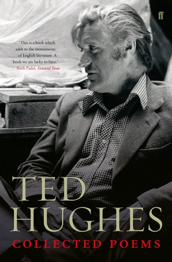 Collected Poems of Ted Hughes ebook by Ted Hughes