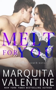Melt For You ebook by Marquita Valentine