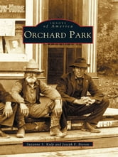 Orchard Park ebook by Suzanne S. Kulp