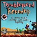 Tumbleweed Roundup audiobook by