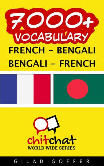 7000+ Vocabulary French - Bengali ebook by Gilad Soffer