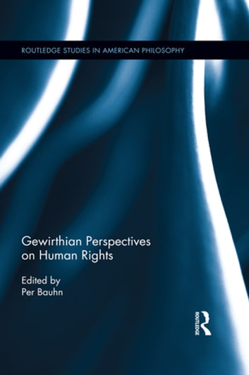 Gewirthian Perspectives on Human Rights ebook by