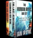 The Human Rites Box Set ebook by Ian Irvine