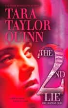 The Second Lie (Mills & Boon M&B) (The Chapman Files, Book 2) ebook by Tara Taylor Quinn