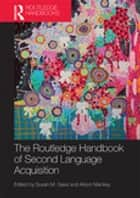 The Routledge Handbook of Second Language Acquisition ebook by Susan M. Gass, Alison Mackey