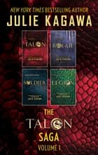 The Talon Saga Volume 1 - An Anthology 電子書 by Julie Kagawa