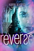 Reverso ebook by Karen Alvares