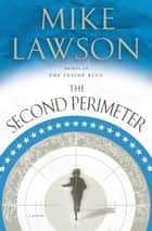 The Second Perimeter ebook by Mike Lawson