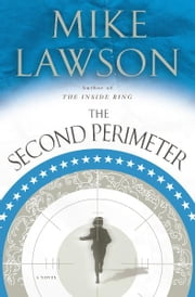 The Second Perimeter - A Joe DeMarco Thriller ebook by Mike Lawson
