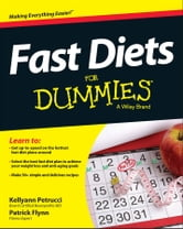 Fast Diets For Dummies ebook by Kellyann Petrucci,Patrick Flynn
