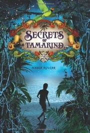 Secrets of Tamarind ebook by Nadia Aguiar