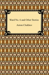 Ward No. 6 and Other Stories ebook by Anton Chekhov