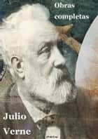 Jules Verne - Obras completas eBook by Julio Verne