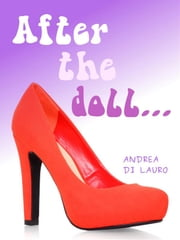 After the doll... ebook by Andrea Di Lauro