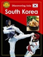 Discovering Asia: South Korea ebook by John Carr