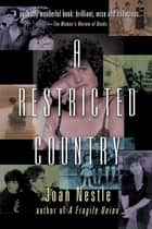 A Restricted Country ebook by Joan Nestle