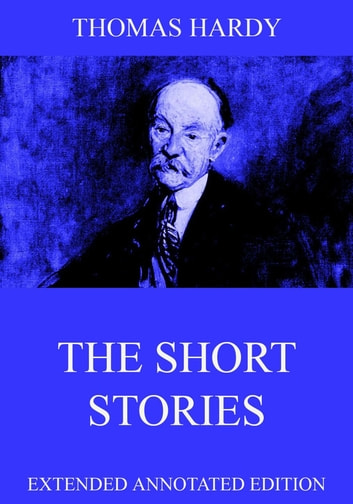 thomas hardy short stories essay The thomas hardy short story page  this page is dedicated to the  short stories  of  thomas hardy  his characters will live on in the hearts of so many.