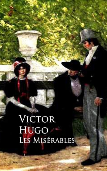 corruption of society as depicted by victor hugo in les miserables Les misérables, translated variously from the french as the miserable ones, (the wretched, the poor ones, the wretched poor, or the victims), is an 1862 french novel by author victor hugo and is widely considered one of the greatest novels of the nineteenth century.