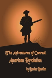The Adventures of Conrad: American Revolution
