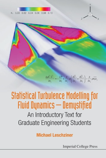 Statistical turbulence modelling for fluid dynamics demystified statistical turbulence modelling for fluid dynamics demystified an introductory text for graduate engineering students fandeluxe Images