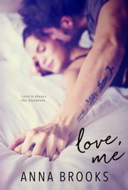 Love, Me - A Pleasant Valley Novel ebook by Anna Brooks